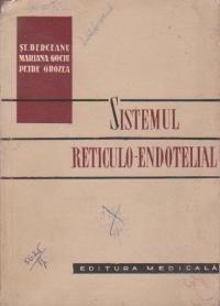 Sistemul reticulo - endotelial. Histofiziologie, patologie, clinica, terapie