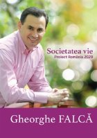 Societatea vie. Proiect Romania 2020