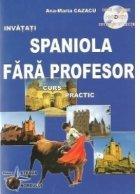Spaniola fara profesor Curs practic