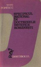 Specificul national in doctrinele estetice romanesti