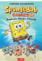 SpongeBob Comics #1. Aventuri marine trăsnite