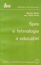 Spre o tehnologie a educatiei