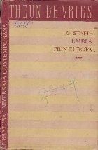 O Stafie Umbla prin Europa, Volumul al III-lea