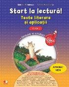 Start la lectură. Texte literare și aplicații. Clasa I