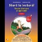 Start la lectura! Texte literare si aplicatii. Clasa I