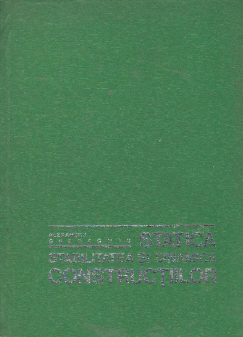 Statica. Stabilitatea si dinamica constructiilor