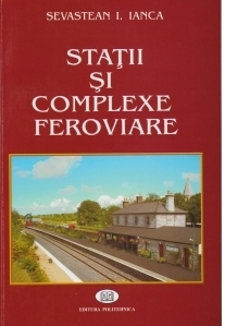 Statii si complexe feroviare