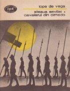 Steaua Sevillei. Cavalerul din Olmedo, Teatru II