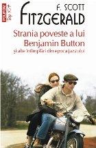 Strania poveste a lui Benjamin Button şi alte întâmplări din epoca jazzului (ediție de buzunar)
