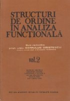 Structuri de ordine in analiza functionala, Volumul al II-lea