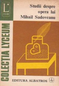 Studii despre opera lui Mihail Sadoveanu