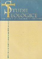 Studii teologice - Revista Facultatilor Teologice din Patriarhia Romana, Nr. 3, Iulie-Septembrie 2012