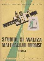 Studiul si analiza materialelor fibroase - Textile, Manual pentru scolile profesionale de ucenici