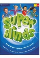 Super Minds. Student\' s Book 1. Limba Engleza. Clasa 1 (with CD)