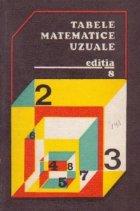Tabele matematice uzuale, Editia a VIII-a revazuta si imbunatatita