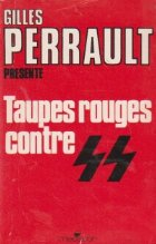 Taupes rouges contre SS