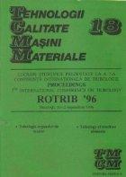 TCMM 18 - Lucrari stiintifice prezentate la a 7-a Conferinta de tribologie Proceedings ROTRIB 96, Bucuresti 1996