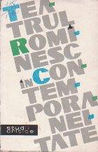 Teatrul Rominesc in Contemporaneitate - Studii critice