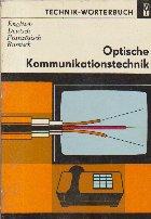 Technik-Worterbuch - Optische Kommunikations-technik (Englisch, Deutsch, Franzosisch, Russisch)
