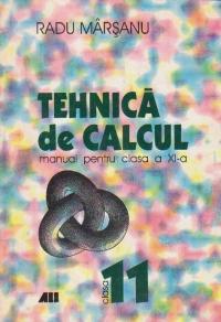 Tehnica de calcul. Manual pentru clasa a XI-a