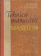 Tehnica masurarii maselor - Manual pentru scolile tehnice de metrologie