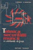 Tehnica securitatii muncii in atelierele de forja