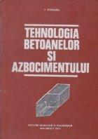 Tehnologia betoanelor si azbocimentului
