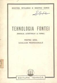Tehnologia fontei (Manualul lucratorului la furnal) - Pentru uzul scolilor profesionale