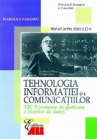 Tehnologia informatiei si a comunicatiilor. TIC 3 (Sisteme de gestiune a bazelor de date)