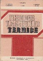 Tehnologia Tratamentelor Termice - Pentru Subingineri