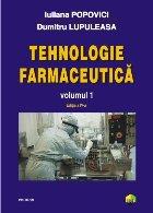 Tehnologie farmaceutică. Volumul I (ediţia a IV-a)