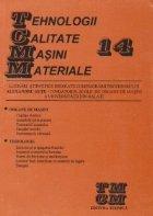 Tehnologii Calitate Masini Materiale (numarul 14)