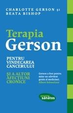 Terapia Gerson pentru vindecarea cancerului și a altor afecțiuni cronice