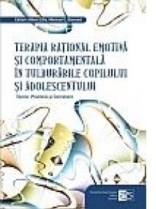 Terapia rational emotiva si comportamentala in tulburarile copilului si adolescentului