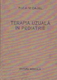 Terapia uzuala in pediatrie