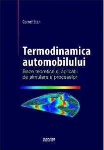 Termodinamica automobilului. Baze teoretice si aplicatii de simulare a proceselor