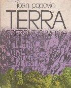 Terra - prezent si viitor