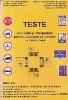 Teste explicate si interpretate pentru obtinerea permisului de conducere
