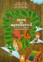 Teste de matematica. Concursuri scolare in clasele a III-a si a IV-a