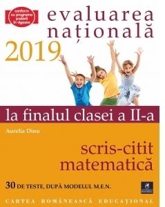 Teste pentru Evaluarea Nationala la finalul clasei a II-a. Citit-Scris. Matematica