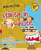 Știinţa în 5 minute: peste 100 de experimente rapide pentru copii