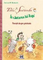 Tilda Soricela - In cautarea lui Rupi