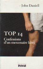 Top 14 - Confessions d\'un mercenaire kiwi
