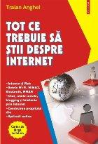 Tot ce trebuie să știi despre Internet