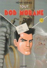 Tout Bob Morane, Volumul X