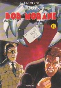 Tout Bob Morane, Volumul XIII