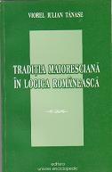 Traditia maioresciana in logica romaneasca
