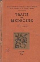 Traite Medecine Tome Maladies systeme
