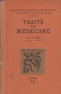 Traite de Medecine, Tome XV - Maladies du systeme nerveux