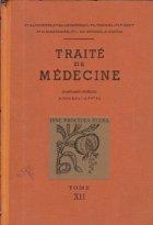 Traite Medecine Tome XII Maladies
